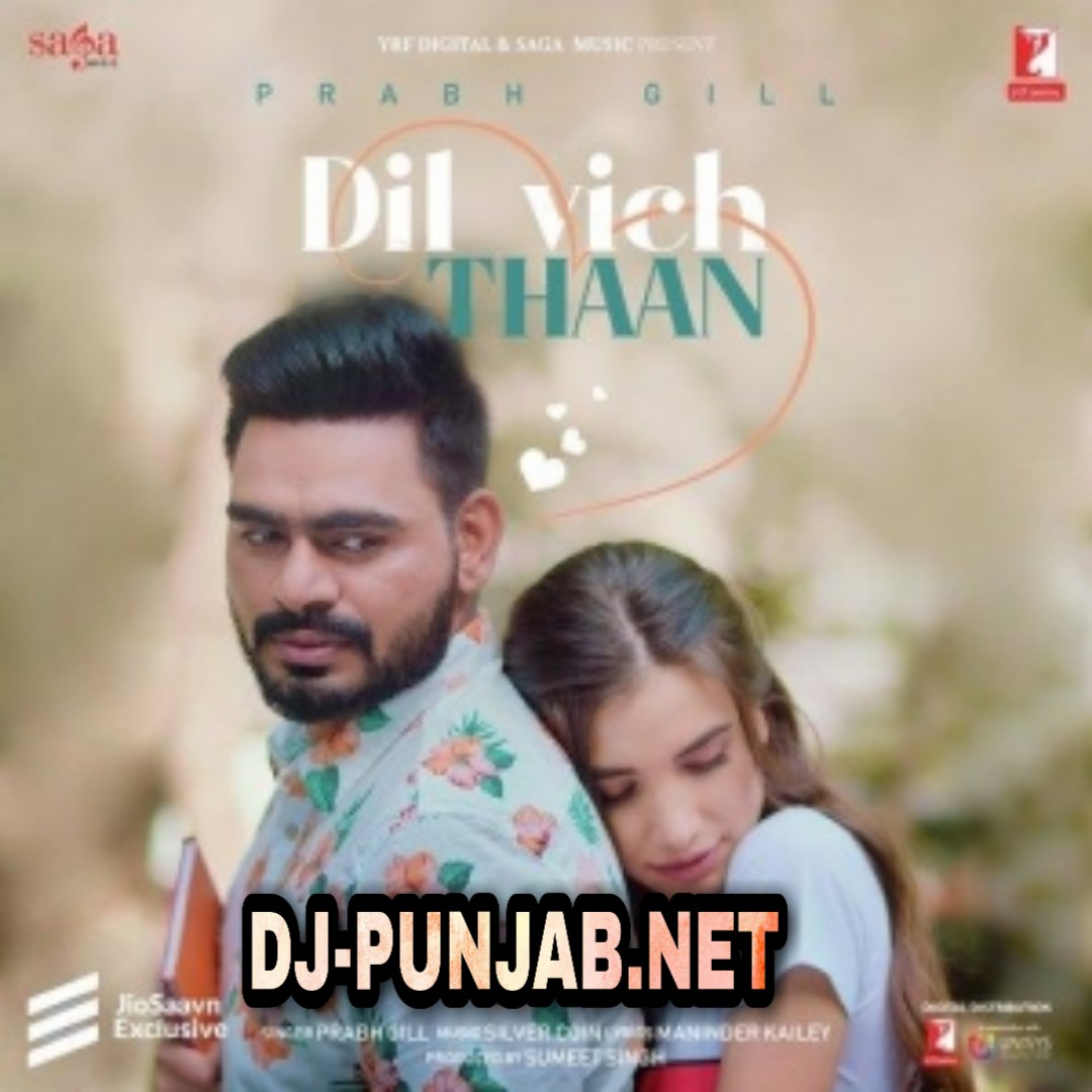 Dil Vich Thaan Prabh Gill Mp3 Song