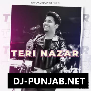 Teri Nazar Kamal Khan Mp3 Song
