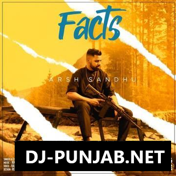 Facts Arsh Sandhu Mp3 Song