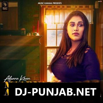 Maarna A Menu Afsana Khan Mp3 Song