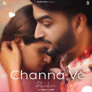 Channa Ve Runbir Mp3 Song