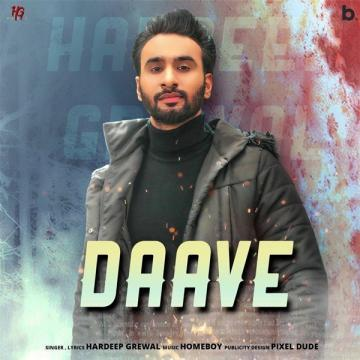 Daave Hardeep Grewal Mp3 Song