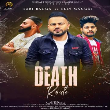 Death Route Elly Mangat, Raja Game Changerz Mp3 Song