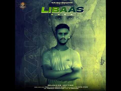 Libaas Kaka Mp3 Song