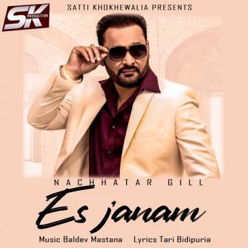 Es Janam Nachhatar Gill Mp3 Song