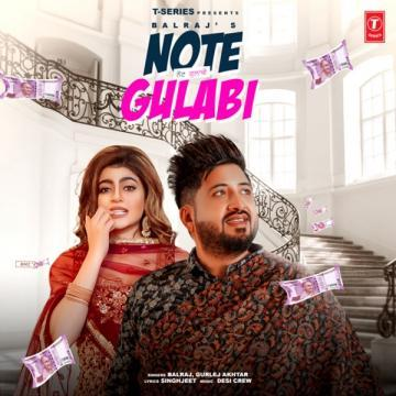 Note Gulabi Balraj, Gurlez Akhtar Mp3 Song