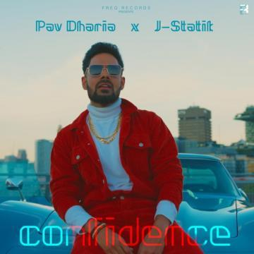 Confidence Pav Dharia Mp3 Song