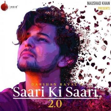 Saari Ki Saari Darshan Raval Mp3 Song