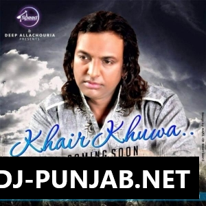 Khair Khuwa Sabar Koti Mp3 Song