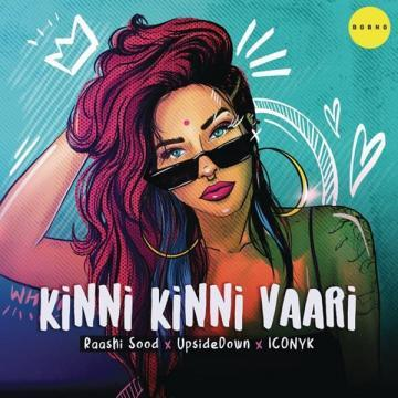 Kinni Kinni Vaari Raashi Sood Mp3 Song